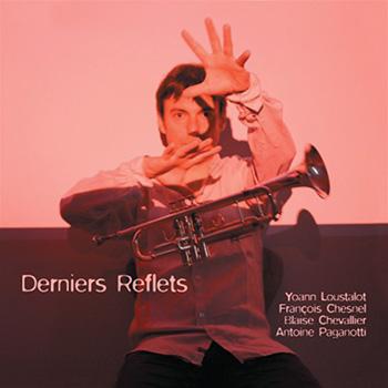 Derniers Reflets - 2011