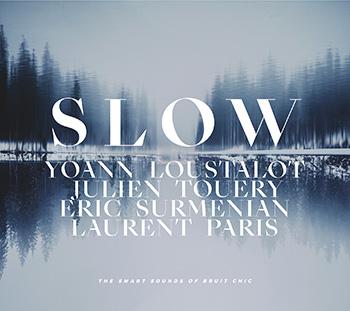 Yoann Loustalot - Slow